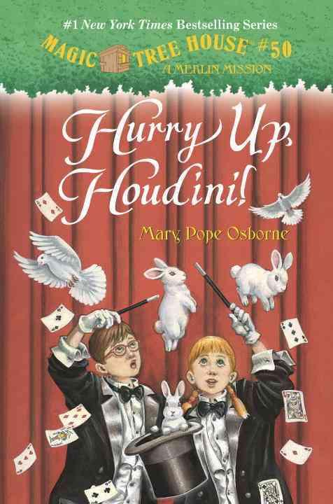 Hurry Up, Houdini! By Osborne, Mary Pope/ Murdocca, Sal (ILT)