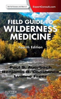 Field Guide to Wilderness Medicine By Auerbach, Paul S.