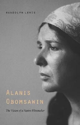 Alanis Obomsawin By Lewis, Randolph