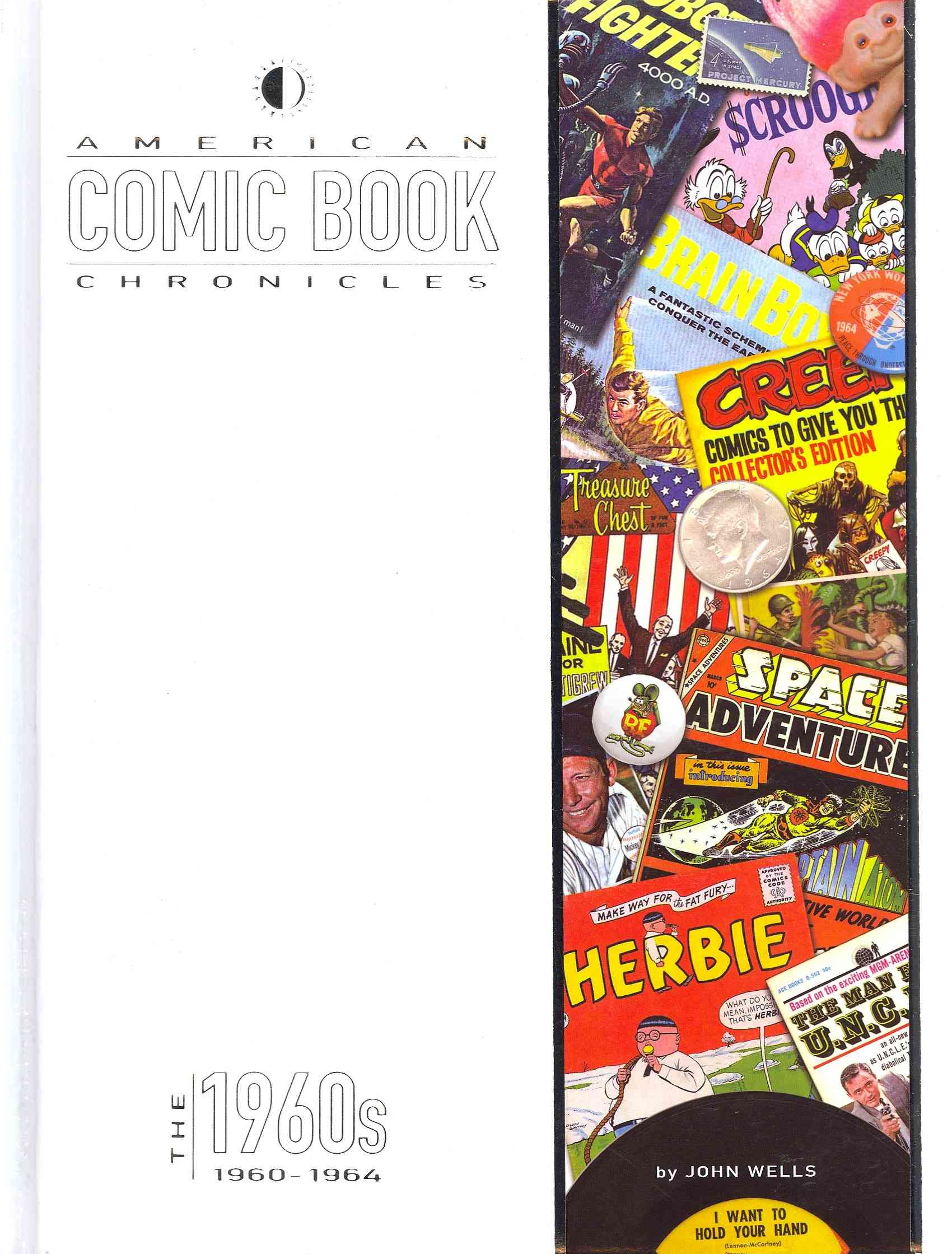 American Comic Book Chronicles, 1960-64 By Wells, John